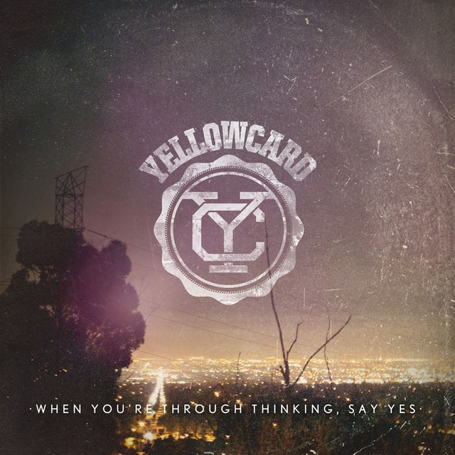Yellowcard WHEN YOU'RE THROUGH THINKING SAY YES CD