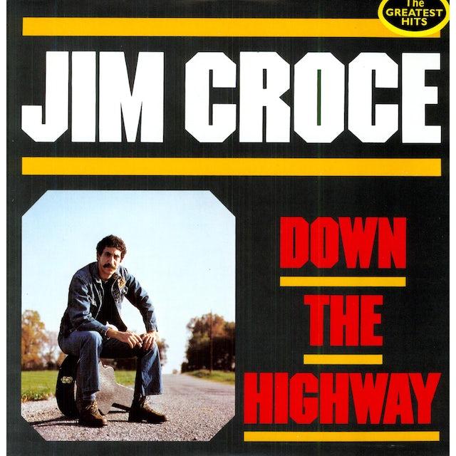 Jim Croce DOWN THE HIGHWAY Vinyl Record