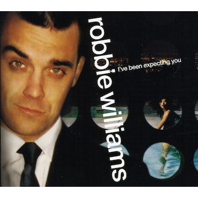 Robbie Williams IVE BEEN EXPECTING YOU CD