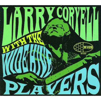 Larry Coryell WITH THE WIDE HIVE PLAYERS CD