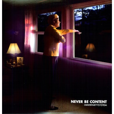 NEVER BE CONTENT Vinyl Record