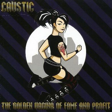 Caustic GOLDEN VAGINA OF FAME & PROFIT CD