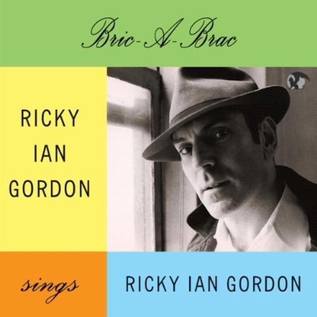 Ricky Ian Gordon BRIC-A-BRAC CD