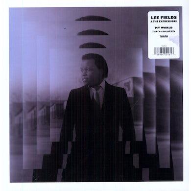 Lee Fields MY WORLD (INSTRUMENTALS) Vinyl Record