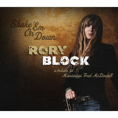 Rory Block SHAKE EM ON DOWN: TRIBUTE TO MISSISSIPPI FRED MCDO CD