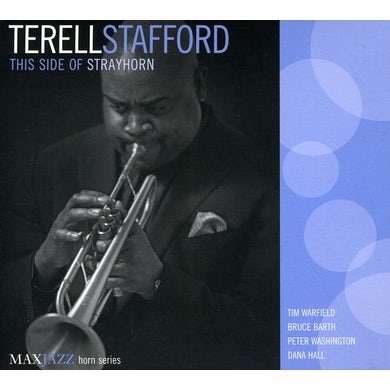 Terell Stafford THIS SIDE OF STRAYHORN CD