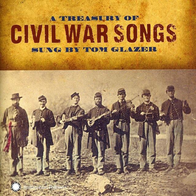 Tom Glazer TREASURY OF CIVIL WAR SONGS CD