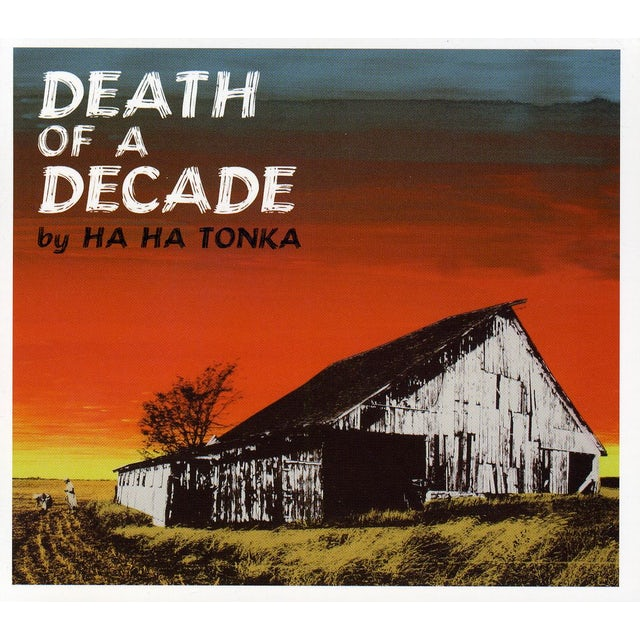 Ha Ha Tonka DEATH OF A DECADE CD