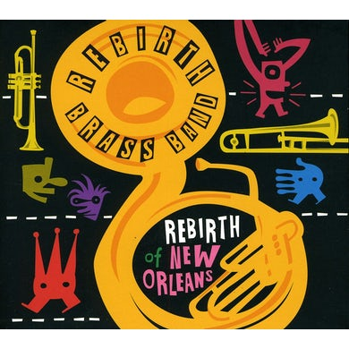 Rebirth Brass Band REBIRTH OF NEW ORLEANS CD