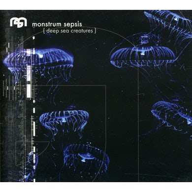 Monstrum Sepsis DEEP SEA CREATURES CD