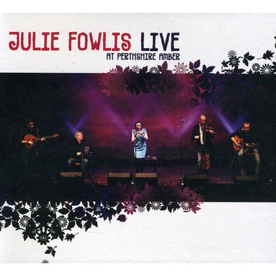 Julie Fowlis LIVE AT THE PERTHSHIRE AMBER CD