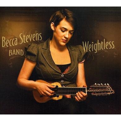 Becca Stevens WEIGHTLESS CD
