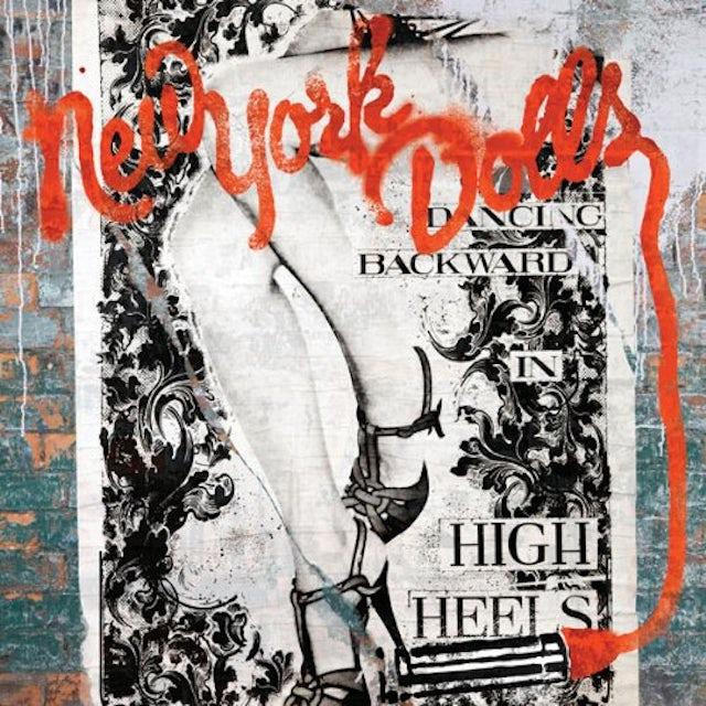 New York Dolls DANCING BACKWARD IN HIGH HEELS Vinyl Record