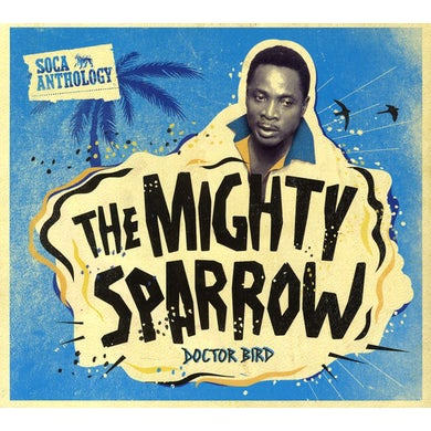 Mighty Sparrow SOCA ANTHOLOGY CD