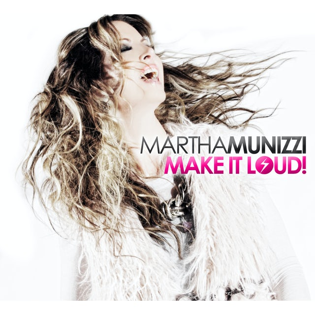 Martha Munizzi MAKE IT LOUD CD