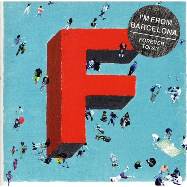 I'M From Barcelona FOREVER TODAY CD