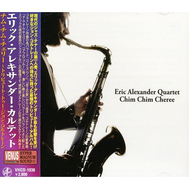Eric Alexander CHIM CHIM CHEREE CD
