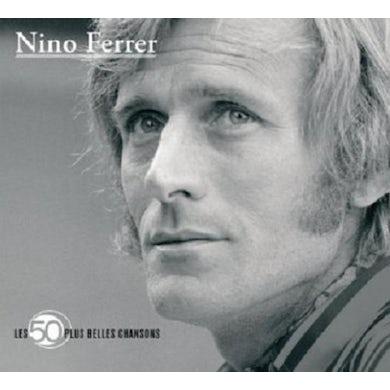 Nino Ferrer 50 PLUS BELLES CHANSONS CD
