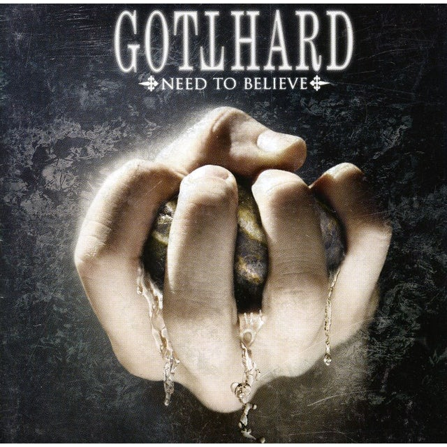 Gotthard NEED TO BELIEVE CD