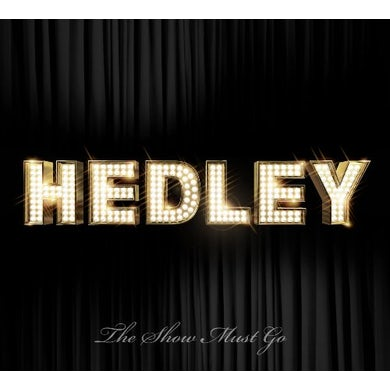 Hedley SHOW MUST GO ON CD