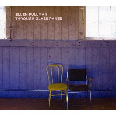 Ellen Fullman THROUGH GLASS WINDOWS CD