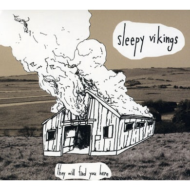 Sleepy Vikings THEY WILL FIND YOU HERE CD