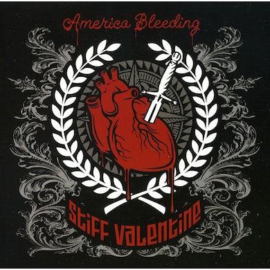 Stiff Valentine AMERICA BLEEDING CD