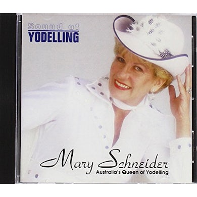 Mary Schneider SOUND OF YODELLING CD