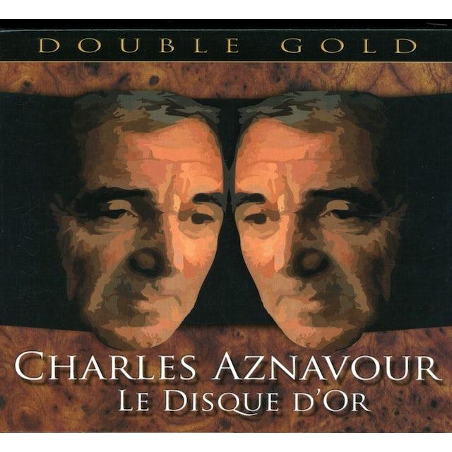 Charles Aznavour LE DISQUE DOR CD
