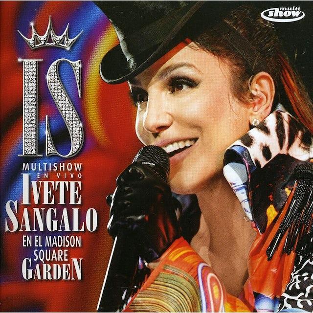 Ivete Sangalo EN VIVO EN EL MADISON SQUARE GARDEN CD