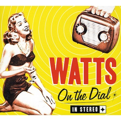 Watts ON THE DIAL CD