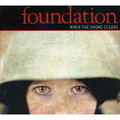 Foundation WHEN THE SMOKE CLEARS CD