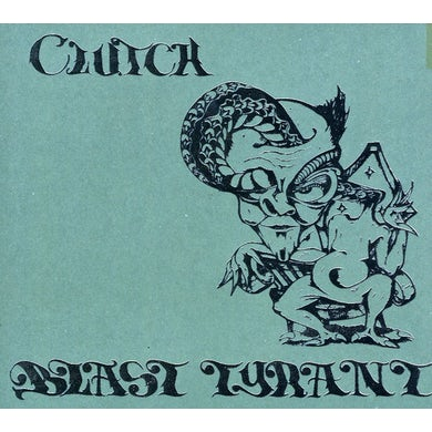 Clutch BLAST TYRANT CD