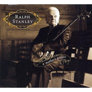 Ralph Stanley MOTHERS PRAYER CD