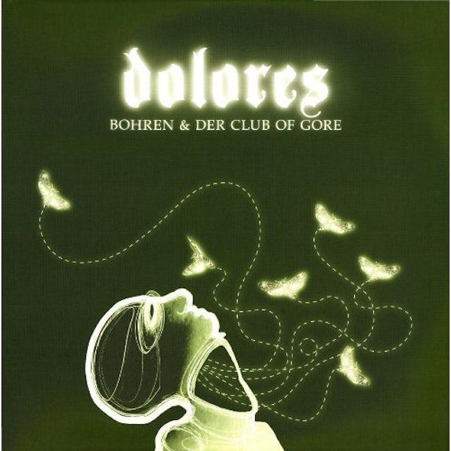 Bohren & Der Club Of Gore DOLORES Vinyl Record