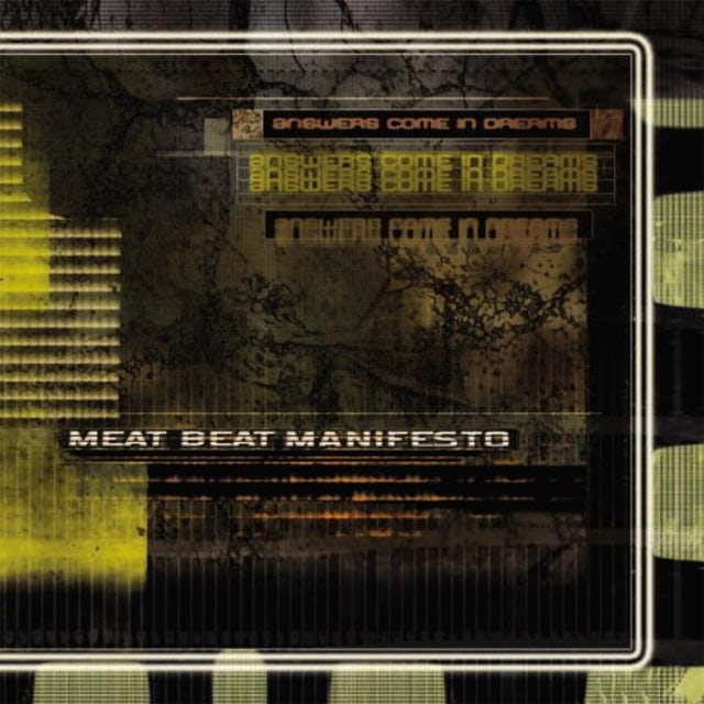Meat Beat Manifesto ANSWERS COME IN DREAMS Vinyl Record