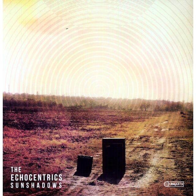 The Echocentrics SUNSHADOWS Vinyl Record