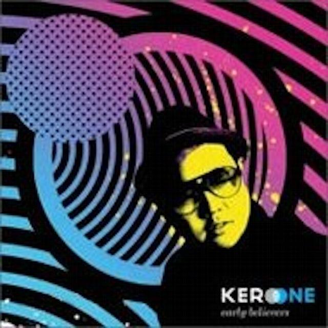 Kero One EARLY BELIEVERS CD