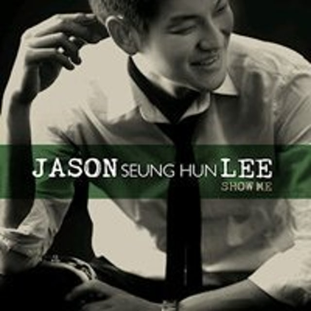 Jason Lee SHOW ME CD