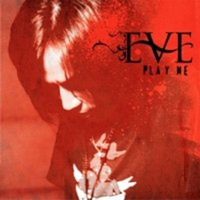 Eve PLAY ME CD