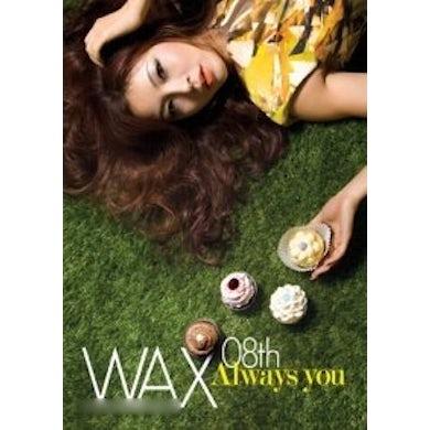 Wax ALWAYS YOU CD