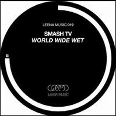 Smash Tv WORLD WIDE WET Vinyl Record