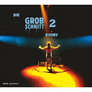 DIE GROBSCHNITT STORY 2 CD
