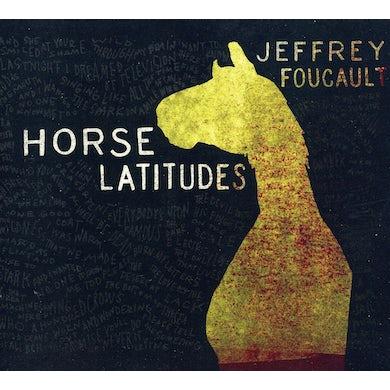 Jeffrey Foucault HORSE LATITUDES CD