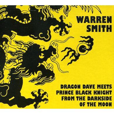 Warren Smith DRAGON DAVE MEETS PRINCE BLACK KNIGHT CD