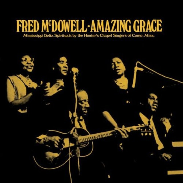 Fred Mcdowell AMAZING GRACE Vinyl Record