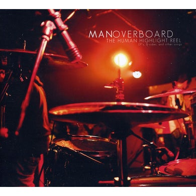 Man Overboard HUMAN HIGHLIGHT REEL CD