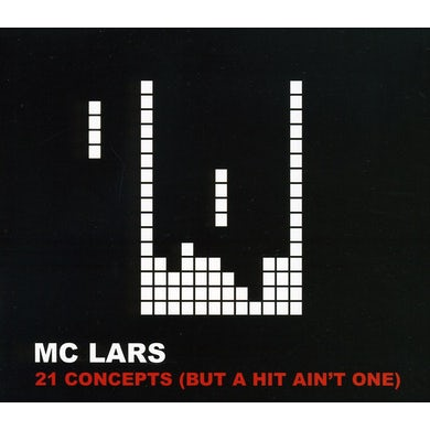 MC Lars 21 CONCEPT: BUT A HIT AIN'T ONE CD