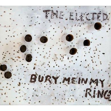 Elected BURY ME IN MY RINGS CD