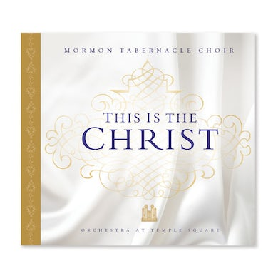 Mormon Tabernacle Choir THIS IS THE CHRIST CD
